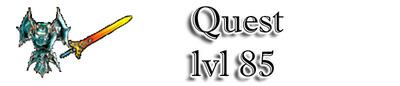 Quest: Level 85 Quest-lvl-85