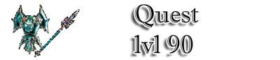 Questl: Level 90 Quest-lvl-90